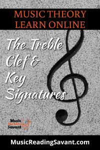 treble clef and key signatures