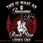 This Is What An Awesome Rock Star Looks Like Music Apparel
