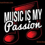 Music Is My Passion Music Apparel