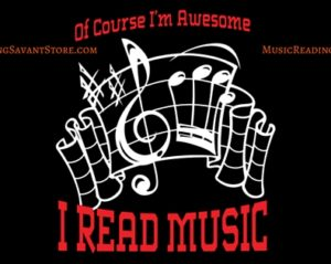 Of Course I'm Awesome, I Read Music Music Apparel Collection