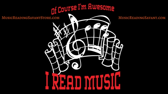 Of Course I'm Awesome, I Read Music Music Apparel