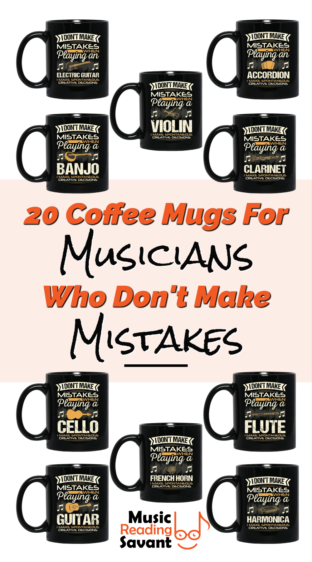 20 music coffee mugs for musicians that don't make mistakes. LOVE giving unique music gifts like this. | Music Gifts For Musicians | Unique Coffee Mugs #MusicGifts #Mugs