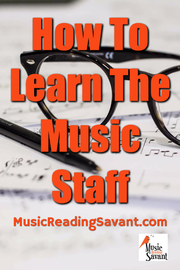 How To Learn The Music Staff